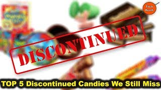 Top 5 Discontinued Candies We Still Miss | Facts Booth