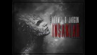 Azamet & Jargon - İnsanlar (official audio)