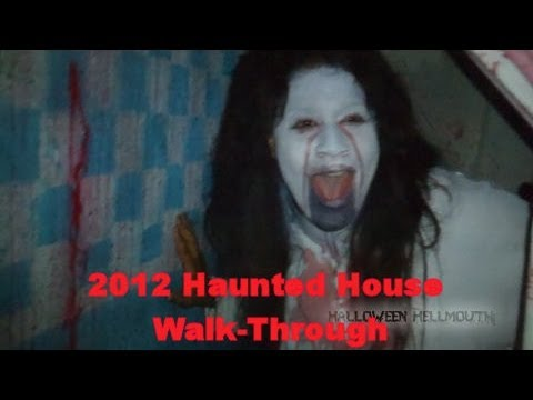 2012 Haunted House Walk-Through (Hellmouth V - It Begins)
