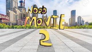 THE NOOB MOVIE 2 TRAILER