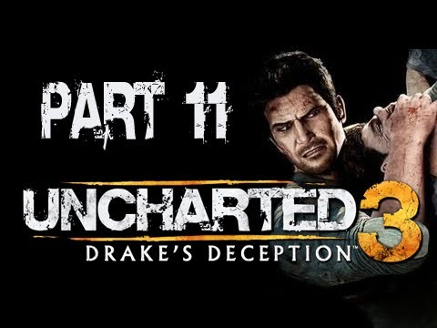 Uncharted 3 Drake's Deception: Walkthrough Part 11 [Chapter 8] Let's Play (Gameplay & Commentary)