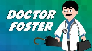 Doctor Foster | English Nursery Rhyme for Children