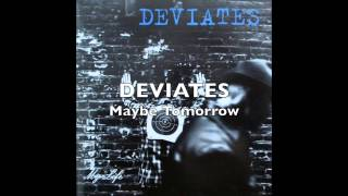 Watch Deviates Maybe Tomorrow video