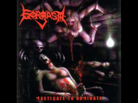 Gorgasm - Masticate To Dominate