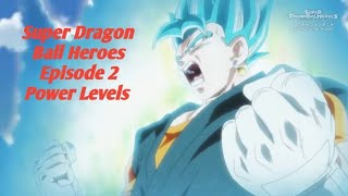 Super Dragon Ball Heroes Episode 2 Power Levels HD