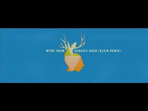 Miike Snow - Genghis Khan (Klein Music Lab Remix)