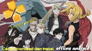 GAME fullmetal alchemist brotherhood EMULATOR PPSSPP | OFFLINE