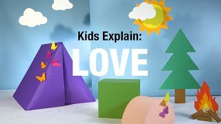 Local Love Kids Explain What Love Means