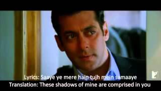 Saiyaara - Ek Tha Tiger w/ Translation + Lyrics (On Screen)