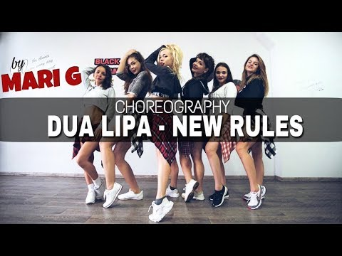 DUA LIPA - New Rules - Choreography by MARI G