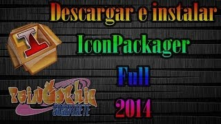 Descargar e Instalar IconPackager Full 2014
