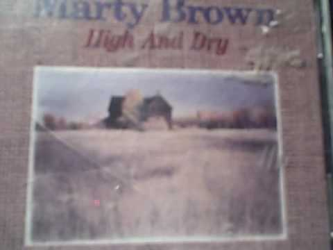 MARTY BROWN - ILL CLIMB ANY MOUNTAIN