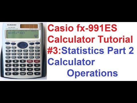Casio fx-991ES Calculator Tutorial #3: Statistics Part 2_Calculator Operations
