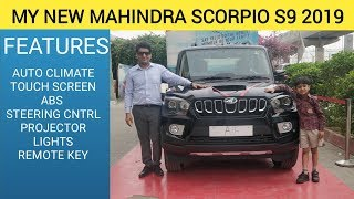 Got My New Mahindra Scorpio S9 2019 | Detailed features