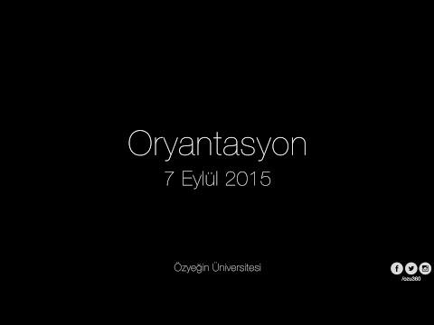 Özyeğin Üniversitesi Oryantasyon 2015