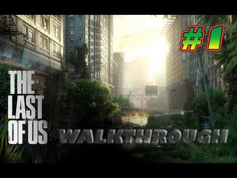 The Last of Us Walkthrough Part 1 Full Gameplay [HD] Demo Singelplayer