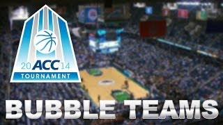 ACC Teams on the Bubble | ACC Tournament Preview
