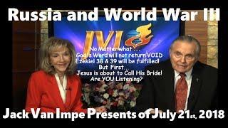 Jack Van Impe – Russia and World War III …