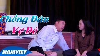 Video clip Tiểu Phẩm Hài Kịch Hay 2016 Chồng Đâu Vợ Đó [Chí Tài, Hứa Minh Đạt] - Liveshow Thập Diện Diêm Vương