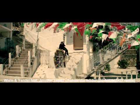 Jennifer Lopez - Follow The Leader (feat. Wisin & Yandel) (Dj Shumskiy Remix)