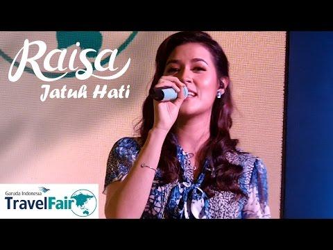 RAISA - Jatuh Hati (Garuda Indonesia Travel Fair)
