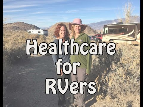Health Insurance for Full Time RVers - ACA for Younger Non-Medicare Travelers