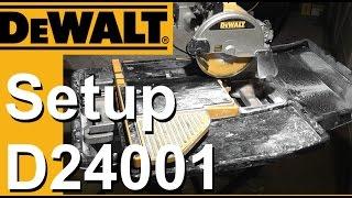Dewalt Wet Saw Setup D24000 / D24001