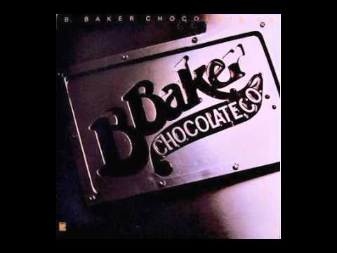 B. Baker Chocolate Co. - It's Where You're Coming From