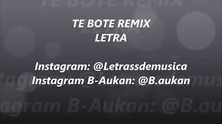 Te Bote Remix Casper X Darell X Nio Garcia X Bad Bunny X Ozuna X Nicky Jam Letra
