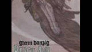 Glenn Danzig - Retreat and Descent