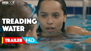 'Treading Water' Official Trailer (2015) - Zoë Kravitz, Douglas Smith, Carrie-Anne Moss Movie