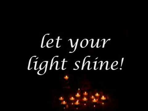 Re: Let Your Light Shine
