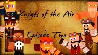 ZsDav adventures: Knights of the Air - Episode Two