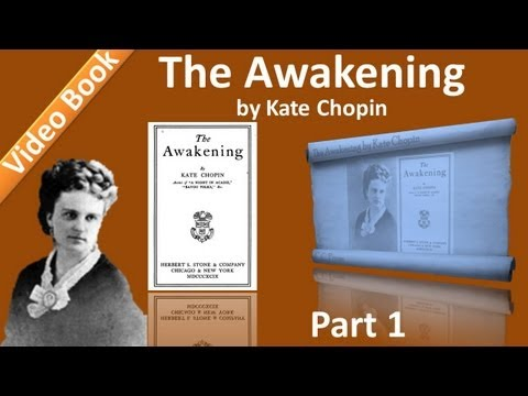 The Awakening Audiobook by Kate Chopin (Chs 01-20)