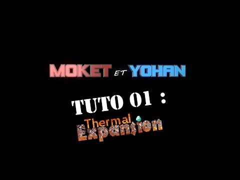 Minecraft Tuto FR 01 : Thermal Expansion 1.6.4