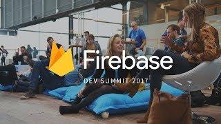 Firebase Dev Summit 2017 - Amsterdam, Netherlands