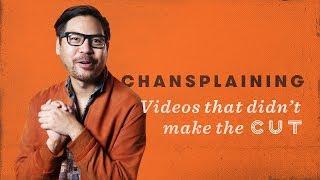 Chansplaining: Videos That Didn