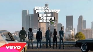 GTA 5 Wiz Khalifa See You Again ft Charlie Puth Official Video Furious 7 Soundtrack