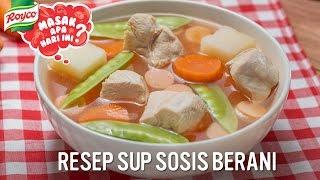Resep Sup Sosis Berani