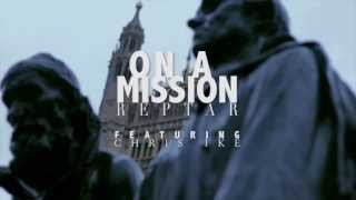 Reptar - On A Mission feat Chris Ike [Music Video] @Reptar_UK | Link Up TV