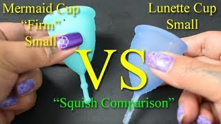 """Mermaid Cup Firm vs Lunette Cup Small """"Squish"""" - Menstrual Cups"""