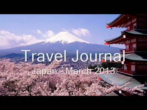Travel Journal - Japan March 2013