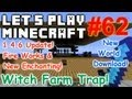 Let's Play Minecraft Survival (Part 62) - Witch Farm Trap Shifty Business!