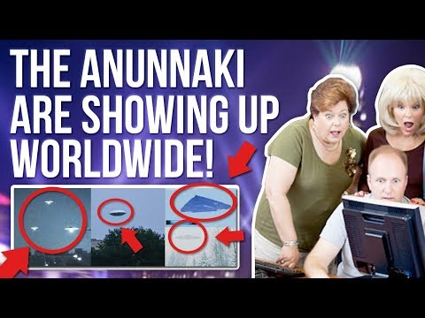 The Anunnaki are showing up worldwide! -