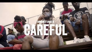 Mortimer  - Careful (Official Music Video)