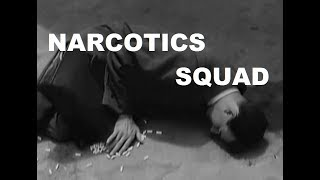 Narcotics Squad (1957)  from Broken Trout