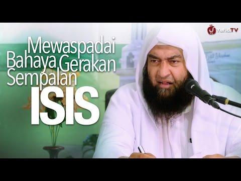 Pengajian Ulama: Mewaspadai Bahaya Gerakan Sempalan ISIS, Syaikh Ali bin Hasan Al-Halaby