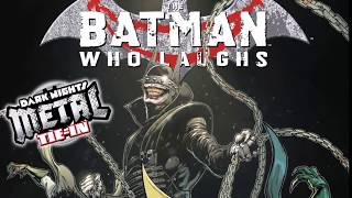 BATMAN WHO LAUGHS #1 THE PERFECT HORROR COMIC BOOK : A DARK NIGHTS METAL TIE IN