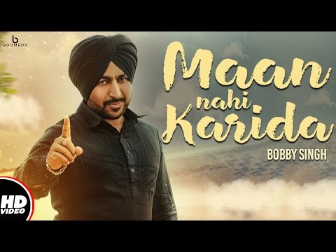 Maan Nahi Karida | Bobby Singh | D Arry | New Punjabi Song 2017 | Boombox Music thumbnail
