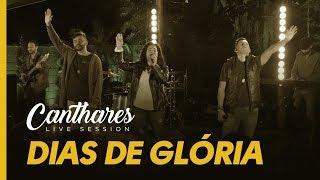 Canthares - Dias de Glória (Videoclipe Oficial)